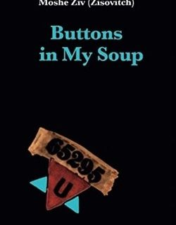 Buttons in my soup by Moshe Ziv