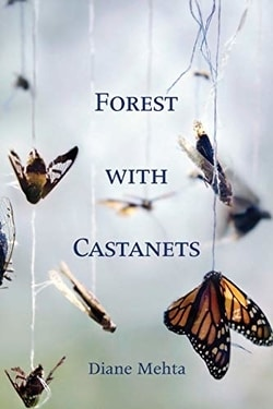 For­est with Castanets by Diane Mehta