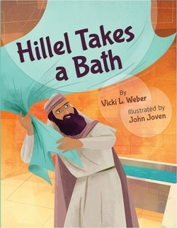 Hil­lel Takes a Bath by Vic­ki L. Weber