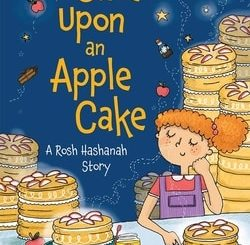 Once upon an Apple Cake: A Rosh Hashanah Story by Elana Rubinstein