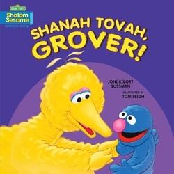 Shanah Tovah, Grover! by Joni Kibort Sussman