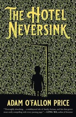 The Hotel Neversink by Adam O'Fallon Price
