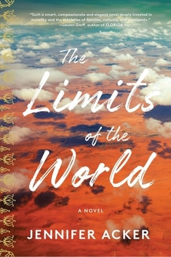 The Lim­its of the World by Jen­nifer Acker