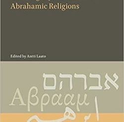 Understanding the Spiritual Meaning of Jerusalem in Three Abrahamic Religions by Antti Laato