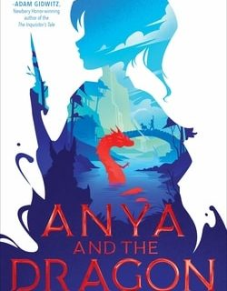 Anya and the Dragon by Sofiya Paster­nack