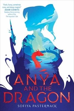 Anya and the Dragon by Sofiya Pasternack