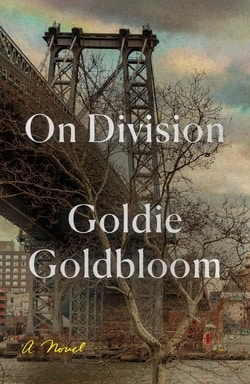 On Divi­sion by Goldie Gold­bloom