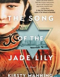 The Song of the Jade Lily by Kirsty Man­ning