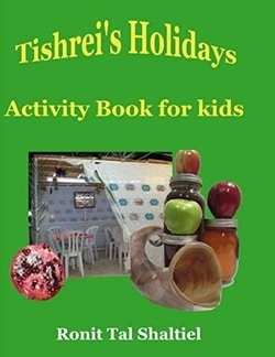 Tishrei's Holidays-Activity Book for kids.: Coloring Pages. Mazes. The four species. Hidden words game and more by Ronit Tal Shaltiel