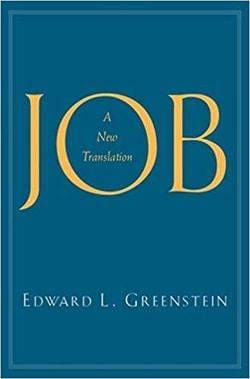 Job: A New Translation by Edward L. Greenstein