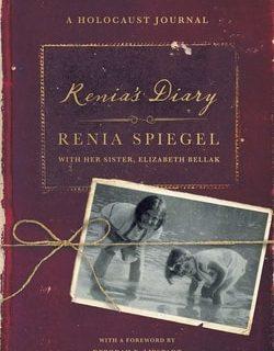 Renia's Diary: A Holocaust Journal by Renia Spiegel