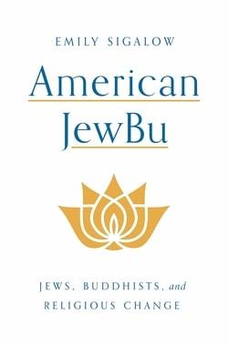 American JewBu by Emily Sigalow