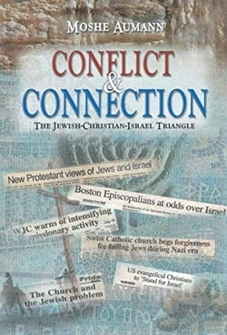 Conflict & Connection: The Jewish-Christian-Israel Triangle by Moshe Aumann