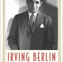 Irving Berlin: New York Genius by James Kaplan