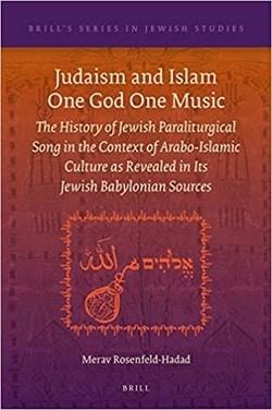Judaism and Islam One God One Music by Merav Rosenfeld-Hadad