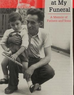 Sing This at My Funer­al: A Mem­oir of Fathers and Sons by David Sluc­ki