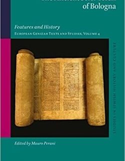 The Ancient Sefer Torah of Bologna by Mauro Perani