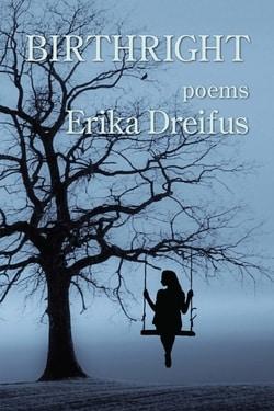 Birthright: Poems by Erika Dreifus