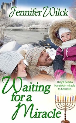 Waiting for a Miracle by Jennifer Wilck