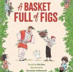 A Basket Full of Figs by Ori Elon