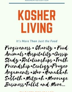 Kosher Living: It's More Than Just the Food by Rabbi Ron Isaacs