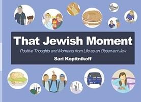 That Jewish Moment by Sari Kopitnikoff
