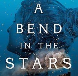 A Bend in the Stars by Rachel Baren­baum