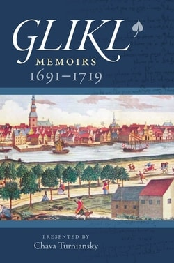 Glikl: Memoirs 1691-1719 by Glikl