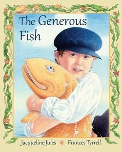 The Generous Fish by Jacqueline Jules