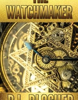 The Watchmaker by B.L. Blocher