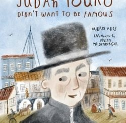 Judah Touro Didn't Want to Be Famous by Audrey Ades