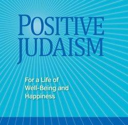 Positive Judaism by Darren Levine