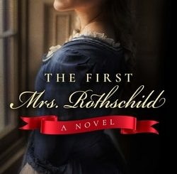 The First Mrs. Rothschild by Sara Aha­roni