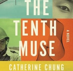 The Tenth Muse by Cather­ine Chung