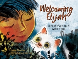 Welcoming Elijah: A Passover Tale with a Tail by Lesléa Newman