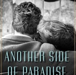 Anoth­er Side of Par­adise by Sal­ly Koslow