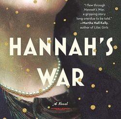 Hannah's War by Jan Eliasberg