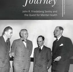Strange Journey: John R. Friedeberg Seeley and the Quest for Mental Health by Paul Roberts Bentley