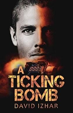 A Ticking Bomb by Izhar David