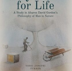 Quest for Life: A Study in Aharon David Gordon's Philosophy of Man in Nature by Yossi Turner