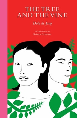 The Tree and the Vine by Dola de Jong