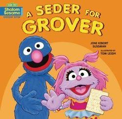 A Seder for Grover by Joni Kibort Sussman