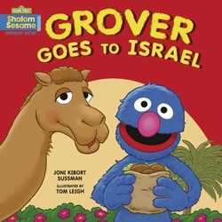 Grover Goes to Israel by Joni Kibort Sussman