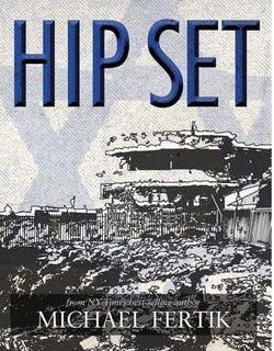 Hip Set by Michael Fertik