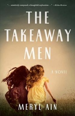 The Takeaway Men by Meryl Ain