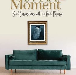 Winning Every Moment. Soul Conversations with the Baal HaTanya by Dr. Yehiel Harari