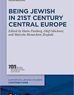 Being Jewish in 21st Century Central Europe