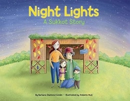 Night Lights: A Sukkot Story by Bar­bara Dia­mond Goldin
