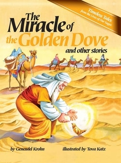 The Miracle of the Golden Dove and Other Stories by Genendel Krohn