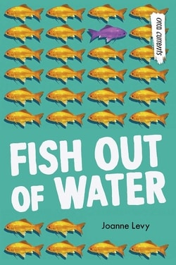 Fish Out of Water by Joanne Levy